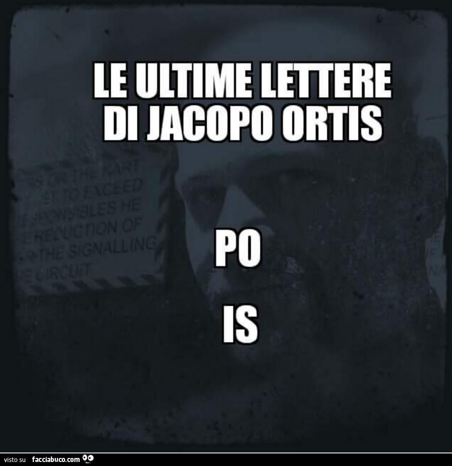 Le ultime lettere di Jacopo Ortis  Po Is - Facciabuco com